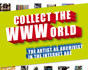 Collect the WWWorld. The Artist as Archivist in the Internet Age