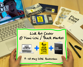 The Link Art Center @ Internet Yami-ichi, Amsterdam